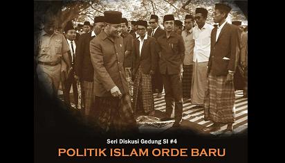 Politik Islam Orde Baru: Hegemoni Ingatan dan Romantisme Semu